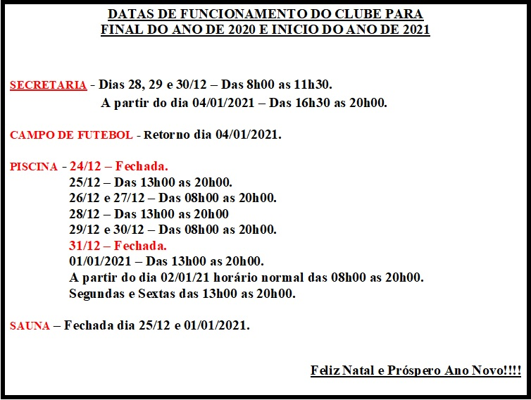 HORÁRIO DE FUNCIONAMENTO DO CLUBE