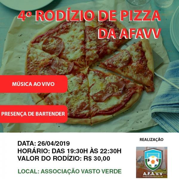 4º RODIZIO DE PIZZA DA AFAVV