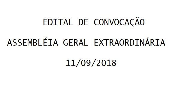 EDITAL DE CONVOCAÇÃO - ASSEMBLÉIA GERAL EXTRAORDINÁRIA